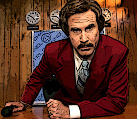 """I'm very important. I have many leather-bound books and my apartment smells of rich mahogany."" - Ron Burgundy"